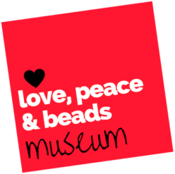 The Love, Peace and Beads Museum: