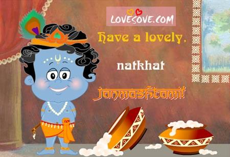 Krishna Janmashtami Messages, SMS, Wishes In Hindi & English, Dahi Handi Messages, Images, Nand Ghar Aanand Bhayo Jai Kanhaiya Lal Ki