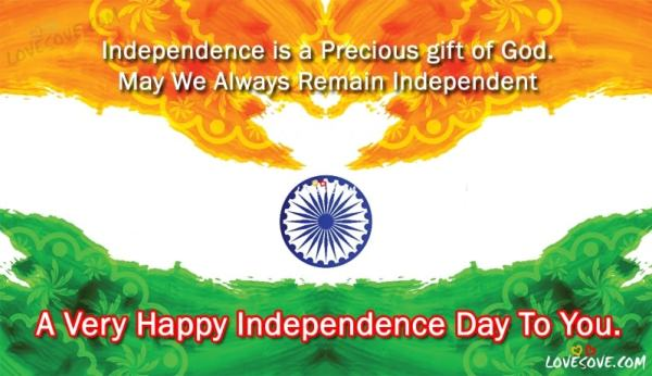 Famous Independence Day, Happy Independence Day 2019, Happy Independence Day 2019 Status, independence day wishes, happy india independence day, happy independence day quotes, Happy Independence Day Quotes, 15 August Wishes Images, Fifteenth of August Status For WhatsApp, Best Independence Day Quotes For Facebook