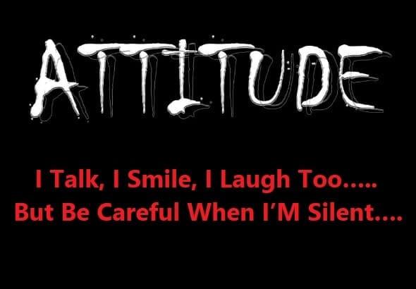 Attitude status in english, Attitude lines, attitude quotes in english, attitude status for girl, status in english attitude, girls attitude, boys attitude status in english, 2 line attitude status in english, Attitude line, status english attitude, attitude love status, life attitude status, 2 line attitude status, attitude status in english for fb, best attitude lines