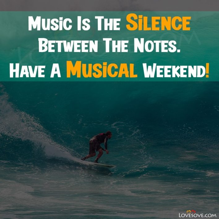 Weekends Wise Quotes, Weekends Inspirational Quotes, Weekends Quotes With Images, Images Of Weekends With Quotes,