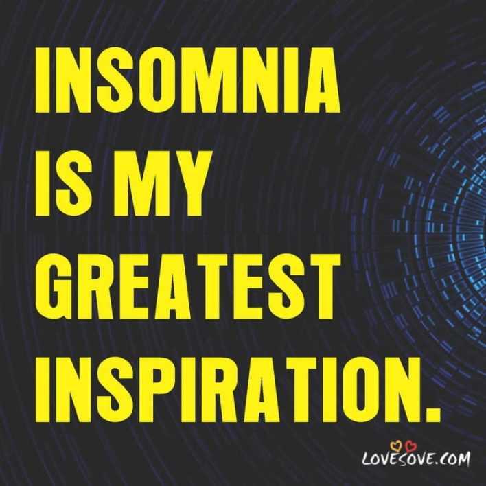 Insomnia Status, Insomnia Status For Whatsapp, Insomnia Whatsapp Status, Insomnia Fb Status, Status About Insomnia,