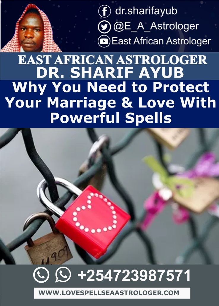 Why You Need to Protect Your Marriage & Love With Powerful Spells