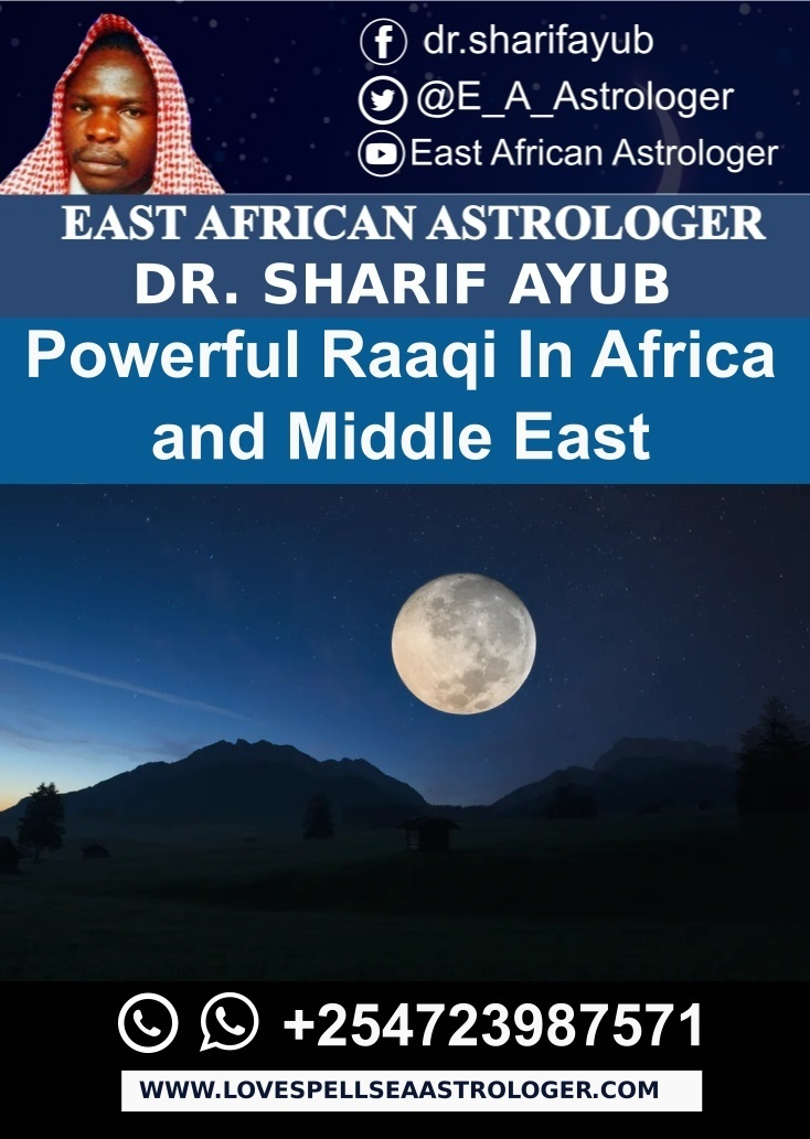 Powerful Raaqi In Africa and Middle East