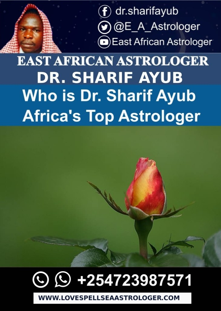 Who is Dr. Sharif Ayub Africas Top Astrologer