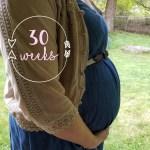 30 Weeks #Bumpdate