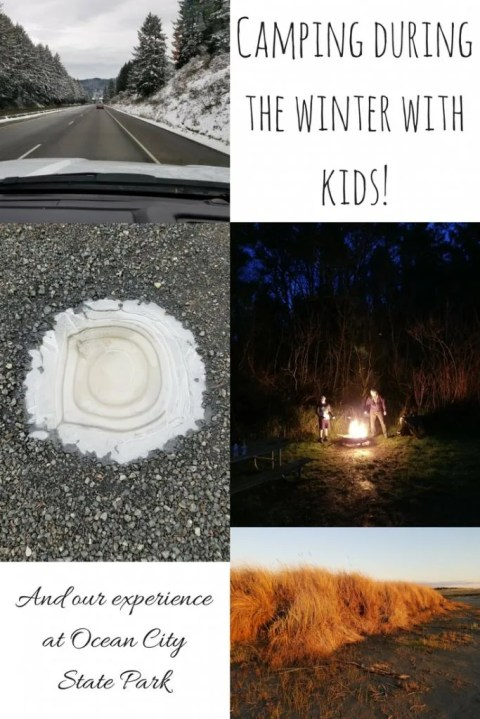 Tips for Camping during the winter with kids! & Our experience at Ocean City State Park near Ocean Shores, Washington