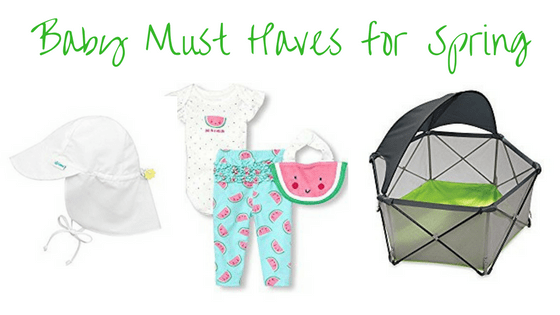 Baby Must Haves for Spring!