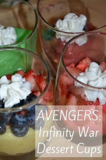 Avengers: Infinity War Dessert Cups #InfinityWar