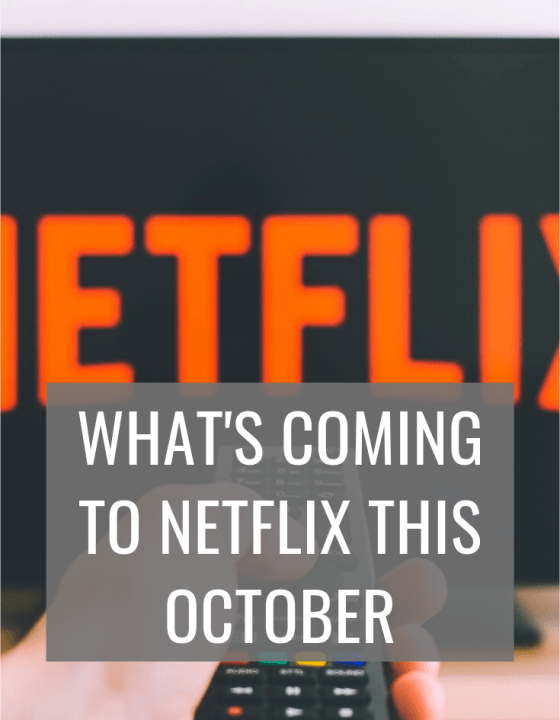 Coming to Netflix this October 2019
