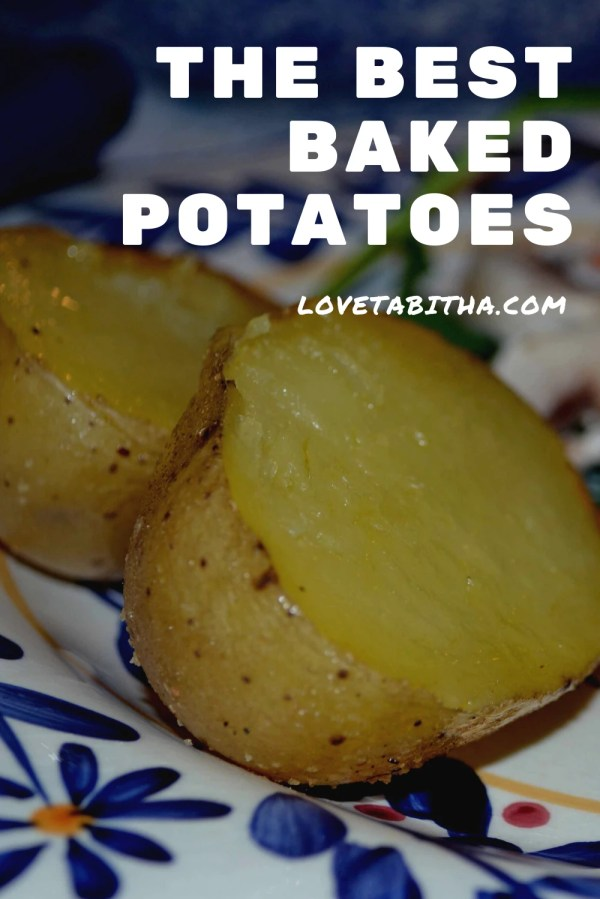 How to make the best Baked Potatoes ever! They're easy, healthy and tasty!