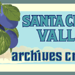 Santa Clara Valley Archives Crawl, 10/22