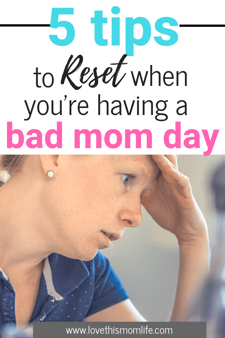 tips for resetting a bad mom day