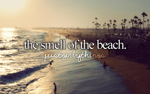 The Smell Of The Beach Pictures Photos And Images For Facebook Tumblr Pinterest And Twitter