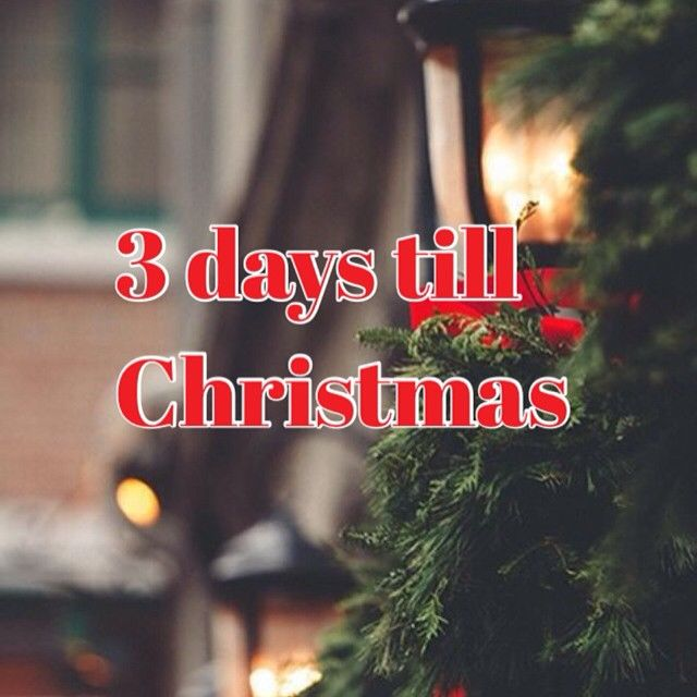 3 Days Until Christmas Pictures Photos And Images For