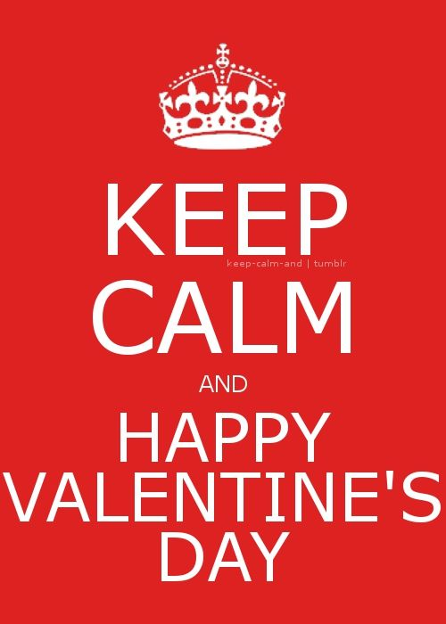 Keep Calm And Happy Valentines Day Pictures Photos And