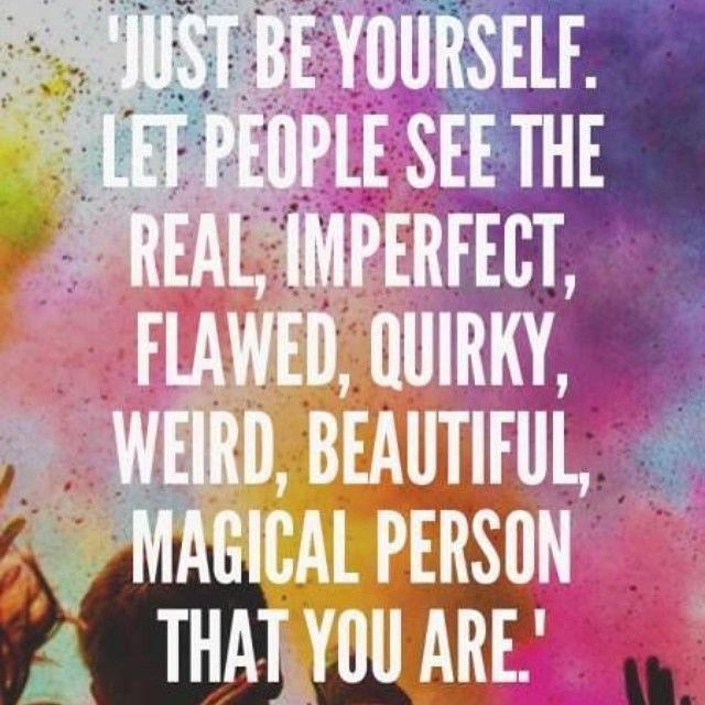 Image result for image quotes on just being you