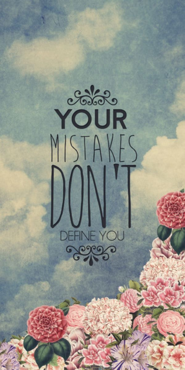 Image result for Your mistakes do not define you