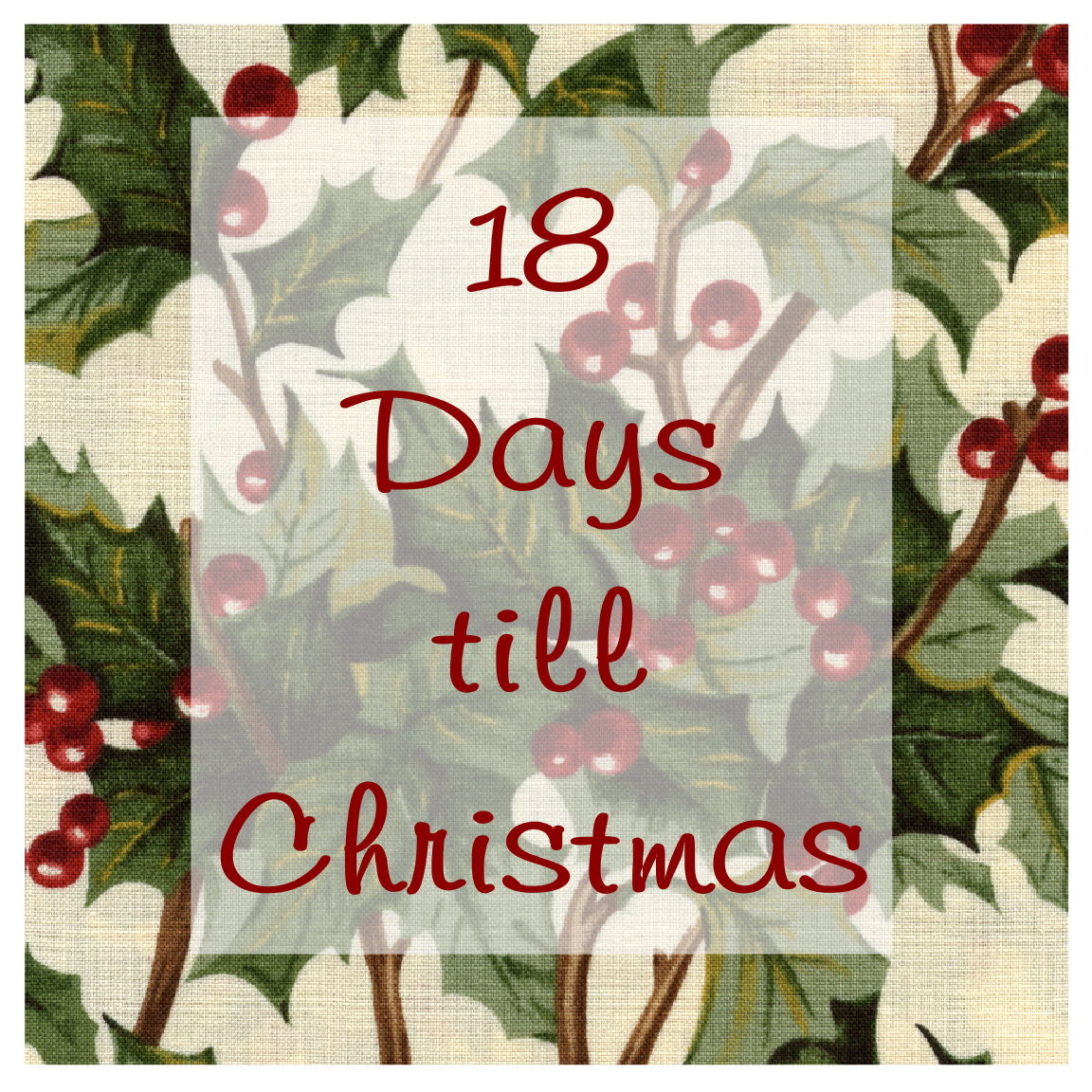 18 Days Til Christmas Pictures Photos And Images For