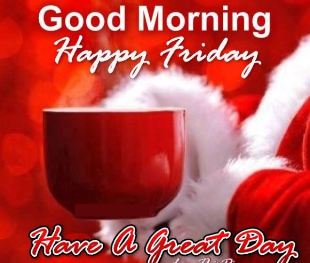 Christmas Good Morning Happy Friday Quote