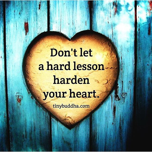 Dont Let A Hard Lesson Harden Your Heart Pictures Photos