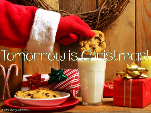 Tomorrow Is Christmas Quote Pictures Photos And Images