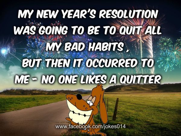 Funny New Years Resolution Quote Pictures, Photos, and ...