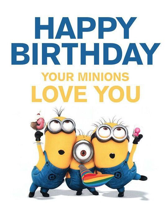 Happy Birthday Your Minions Love You Pictures Photos And