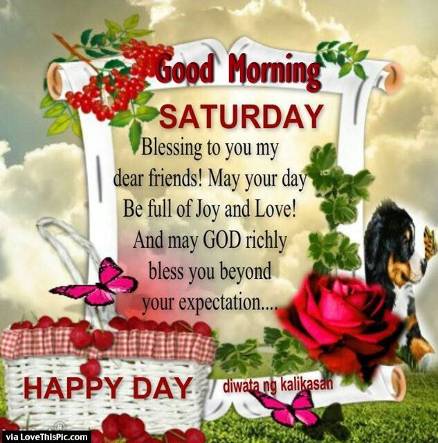 Good Morning Saturday Blessings To My Dear Friend Pictures, Photos, and  Images for Facebook, Tumblr, Pinterest, and Twitter