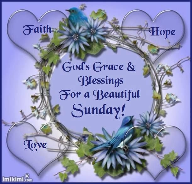 Gods Grace Amp Blessings For A Beautiful Sunday Pictures