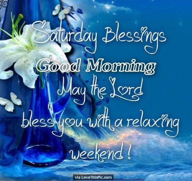 Quotes Weekend Friday Blessings Good Morning