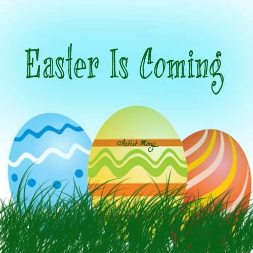 Easter Is Coming Pictures Photos And Images For Facebook