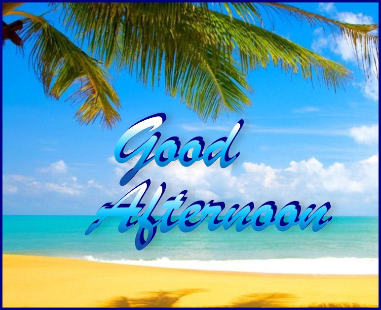 Good Afternoon Pictures Photos And Images For Facebook
