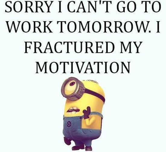 I Fractured My Motivation Pictures Photos And Images For