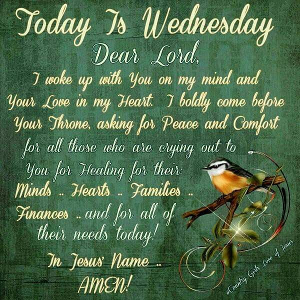 Today Is Wednesday Dear Lord Pictures Photos And Images