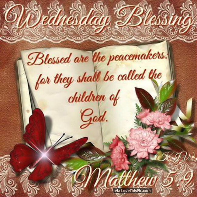 Wednesday Blessings Mathew 59 Pictures Photos And