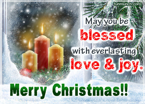 May You Be Blessed With Everlasting Love Amp Joy Merry