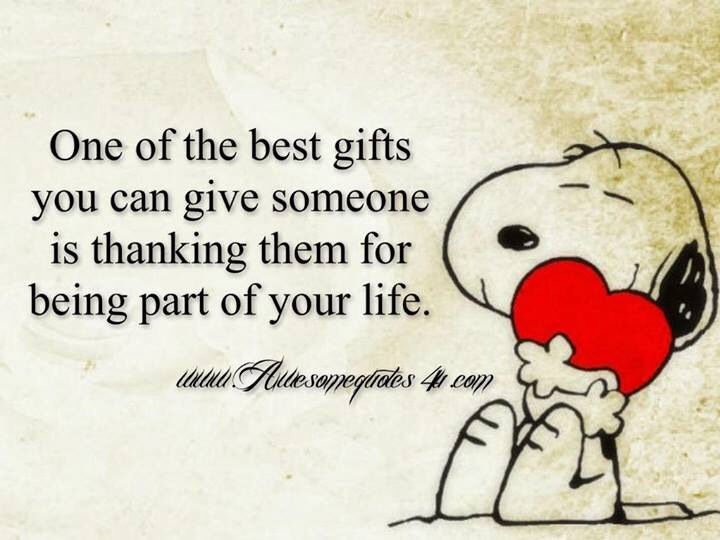 One Of The Best Gifts You Can Give Someone Is The Gift Of