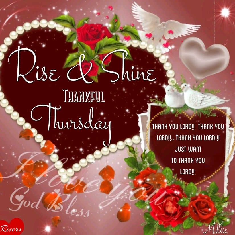 Rise Amp Shine Thankful Thursday Pictures Photos And Images For Facebook Tumblr Pinterest