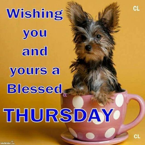 Wishing You And Yours A Blessed Thursday Pictures Photos And Images For Facebook Tumblr
