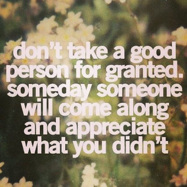 Quotes About Not Taking Love Granted