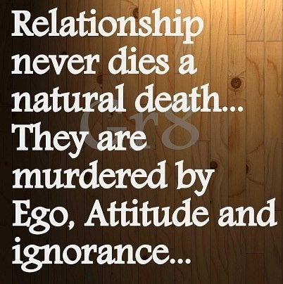 Relationships never die a natural death