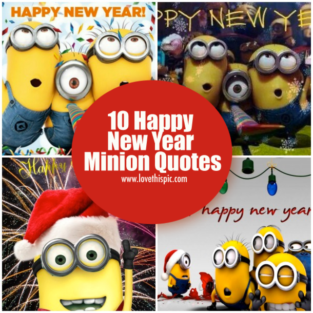 10 Happy New Year Minion Quotes Facebook        Twitter        Pinterest        Google