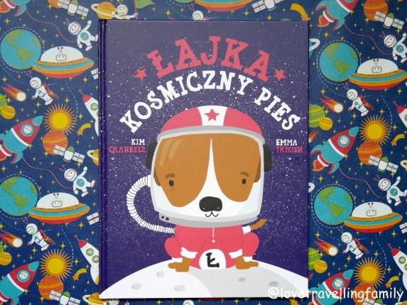 """""""Łajka. Kosmiczny pies."""" Kim Crabeels Recenzja książki."""