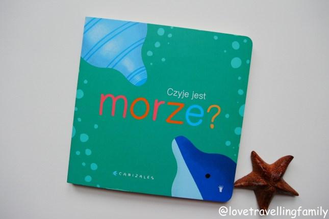 """""""Czyje jest morze"""" Canizales. Recenzja. Blog książki dla dzieci"""
