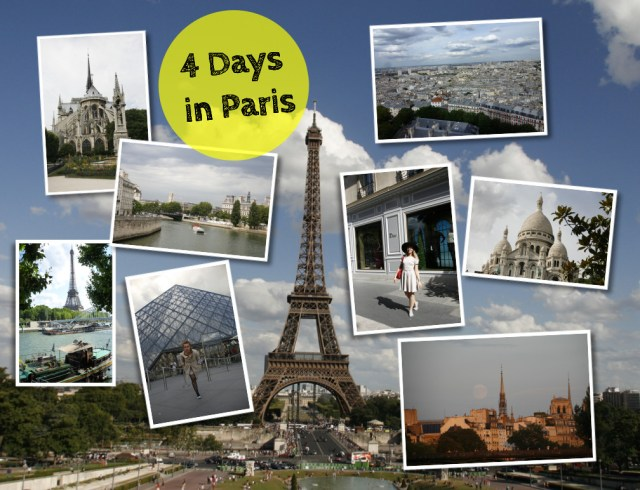 4 Days in Paris: The Ultimate guide