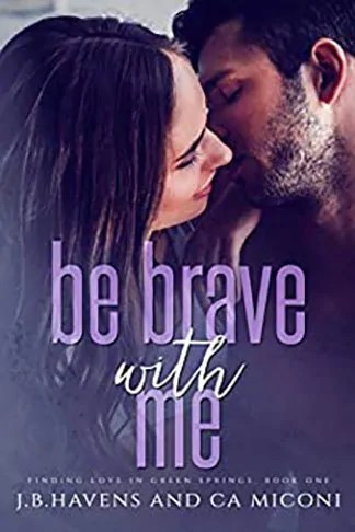 CA Miconi | Be Brave with Me