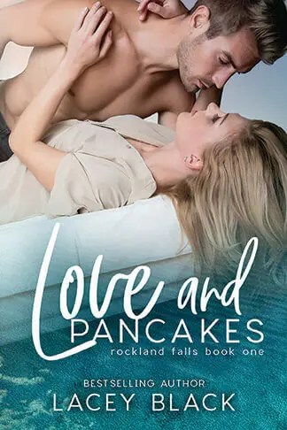 Lacey Black   Love and Pancakes