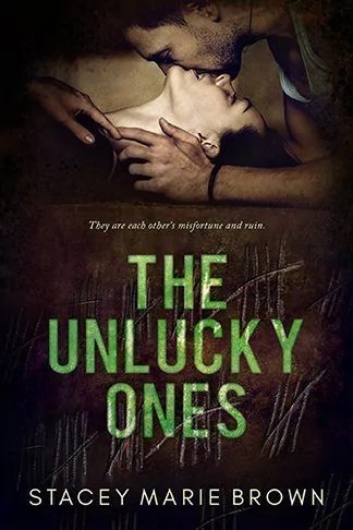 Stacey Marie Brown | The Unlucky Ones