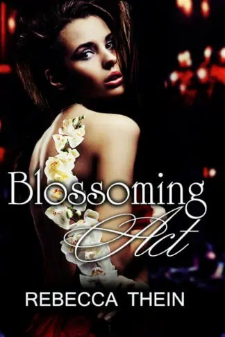 Rebecca Thein | Blossoming Act